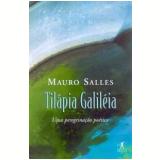 Tilápia Galiléia - Mauro Salles
