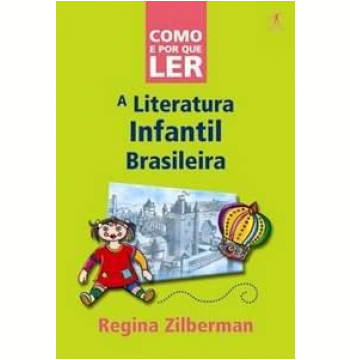 A Literatura Infantil Brasileira - Livros - Livraria da Folha
