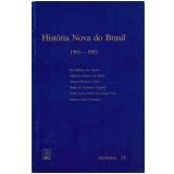 Historia Nova do Brasil (1963-1993) - Joel Rufino dos Santos