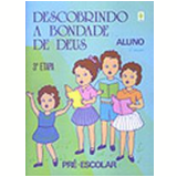 Pr�-Escolar a Descoberta do Comunit�rio Crian�a 3� Etapa 11� Edi��o - Araci Ludwig, Maria Xaveria, Marlene Giacomolli