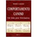 Comportamento Canino um Guia para Veterinários - Bonnie V. Beaver