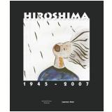 Hiroshima (1945-2007) - V�rios autores