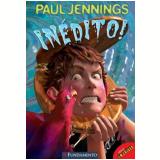 Inédito! - Paul Jennings