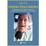 Paixão pelo Rádio - Rodrigo Taves