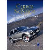 Carros dos Sonhos - Utilit�rios Esportivos - Editora Europa