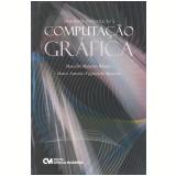 Uma Breve Introdução à Computação Gráfica - Marcello Marinho Ribeiro, Marco Antonio Figueiredo Menezes