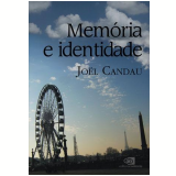 Memória e Identidade - Joel Candau