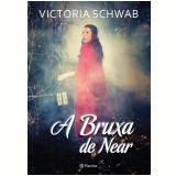 A Bruxa De Near - Victoria Schwab