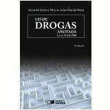 LEI DE DROGAS ANOTADA LEI N. 11.343/2006 - 3� edi��o (Ebook) - Jo�o Daniel Rassi