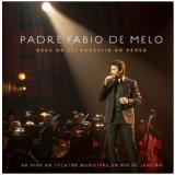Padre Fabio De Melo- Deus No Esconderijo Do Verso (CD) - Padre Fábio de Melo