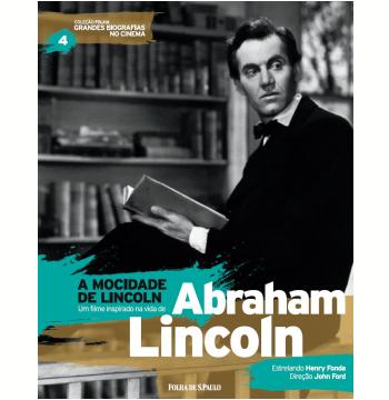 A Mocidade de Lincoln - Abraham Lincoln (Vol.04)