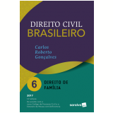Direito Civil Brasileiro - Vol. 6 - Direito de Família - 14ª Ed. 2017 - Saraiva