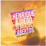 Henrique e Diego - De Braços Abertos Ao Vivo (CD) - Henrique e Diego