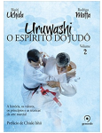 Uruwashi: O Espírito Do Judô (vol. 2)