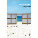 Pequenos Reparos - Omar Salomão