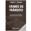 Crimes de Tr�nsito de Acordo com a Lei 9503/97 2� Edi��o
