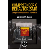 Compreender o Behaviorismo - William M. Baum