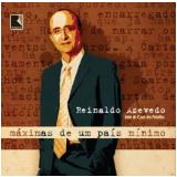 Máximas de um País Mínimo - Reinaldo Azevedo