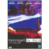 Espionagem na Rede (DVD) - Connie Nielsen, Chloë Sevigny, Charles Berling