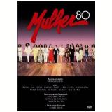 Mulher 80 (DVD) - Vários (veja lista completa)