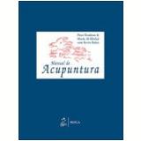 Manual de Acupuntura - Peter Deadman, Mazin Al-Khafaji, Dr. Kevin Baker
