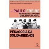 Pedagogia Da Solidariedade - Paulo Freire