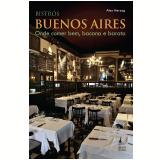 Bistrôs: Buenos Aires (Ebook) - Alex Herzog
