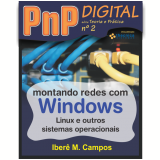 Montando redes com Windows, Linux e outros sistemas (Ebook)