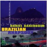 Daniel Barenboim - Brazilian Rhapsody (CD) - Daniel Barenboim