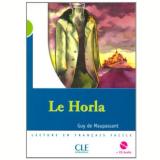 Horla, Le (Niveau 2) - Livre + CD-Audio - Guy de Maupassant