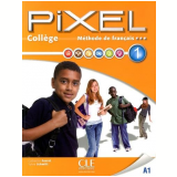 Pixel College 1  Eleve Cahier D´Exercices + DVD Rom - Catherine Favret