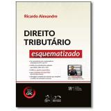 Direito Tributário Esquematizado - Ricardo Alexandre