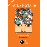 Aula Nota 10 - Doug Lemov