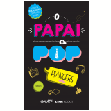 O Papai É Pop (Vol. 1) - Marcos Piangers