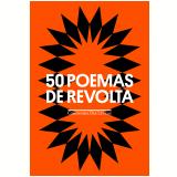 50 Poemas de Revolta - Vários autores