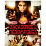 Caçadores de Recompensa (Blu-Ray) - Beverly D'Angelo, Barak Hardley