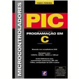 Microcontroladores PIC - Fábio Pereira