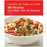 200 Receitas Com Baixo Teor de Gordura - Cara Hobday