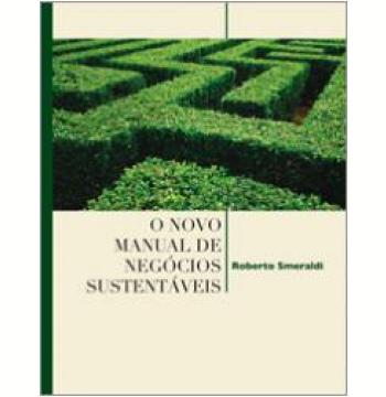 O Novo Manual de Negócios Sustentáveis