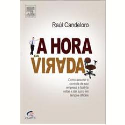 Livros - A Hora da Virada - Raúl Candeloro - 8535236953