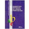 Gram�tica Met�dica da L�ngua Portuguesa 45� Edi��o - Ensino M�dio