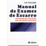 Manual de Exames de Escarro Vol. 5 com Estudos das Secreções das Vias Aéreas Superiores - Edgard Pinto Vallada