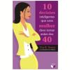 10 Decis�es Inteligentes Que uma Mulher Deve Tomar Antes dos 40