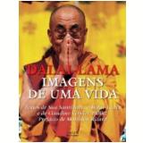 Imagens de uma Vida - Dalai-Lama