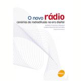 O Novo Rádio - Juliano Maurício de Carvalho, Antônio Francisco Magnoni