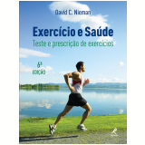 Exercício e Saúde - David C. Nieman
