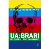 Ua: Brari - Marcelo Rubens Paiva