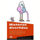 Histórias Divertidas - Moacyr Scliar, Fernando Sabino, Artur Azevedo