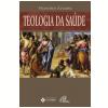 Teologia Da Sa�de