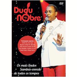 DVD - Dudu Nobre - Os Mais Lindos Sambas - Enredo de Todos os Tempos - Dudu Nobre - 7899340773193